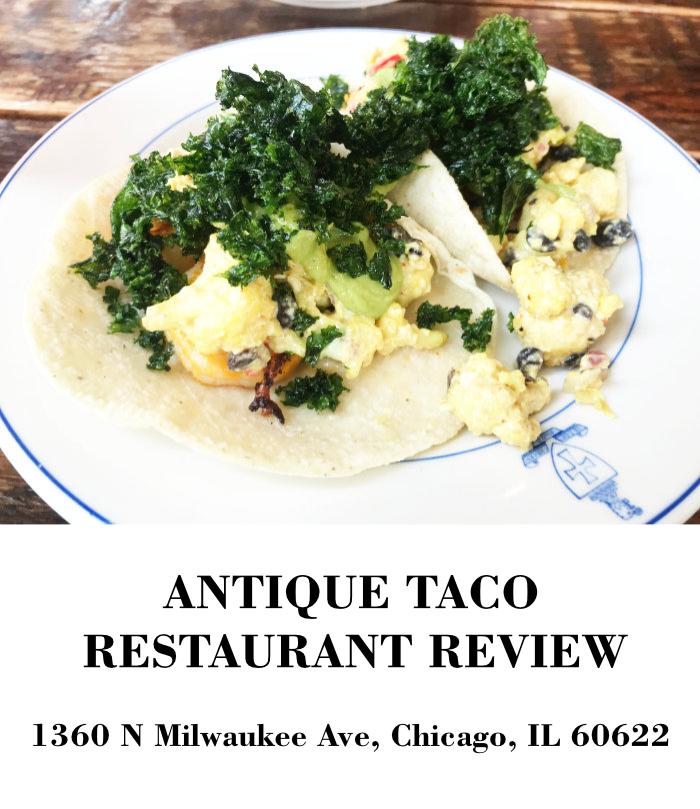 Antique Taco Restaurant Chicago in Wicker Park neighborhood