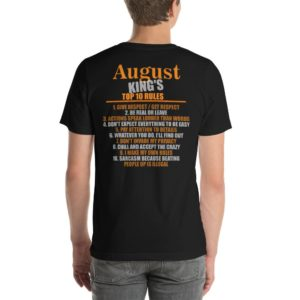August Kings Top 10 Rules Funny Birthday Shirt For Men
