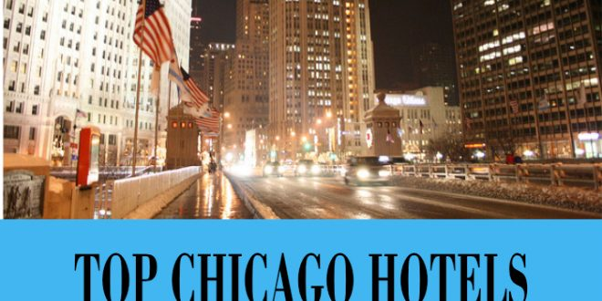 Chicago Hotels Magnificent Mile