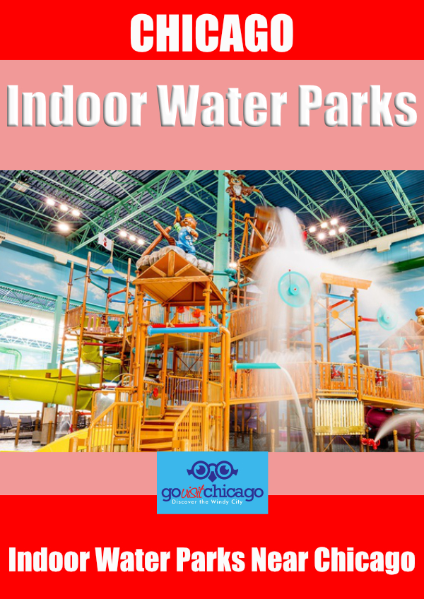 Indoor Water Parks by Chicago Illinois